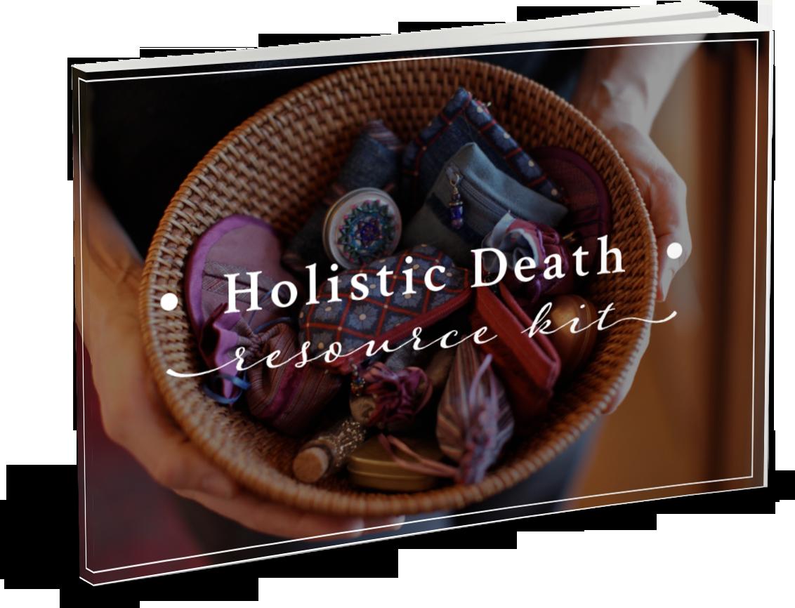 Download Your Free Holistic Death Resource Kit | Soul Passages