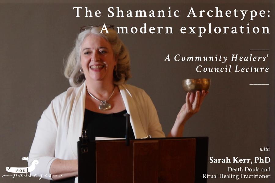 The Shamanic Archetype